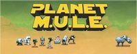 Video Game: Planet M.U.L.E.