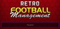 Video Game: Retro Football Management
