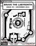 Issue: Brave the Labyrinth (Issue 5 - Dec 2014)