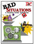 RPG Item: Bad Situations
