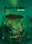 RPG Item: The End of the World: Alien Invasion