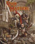 RPG Item: Ruin Masters Classic Fantasy Play