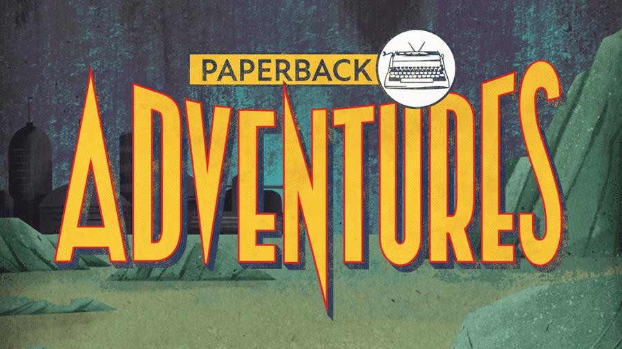 Paperback Adventures