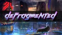 Video Game: Defragmented