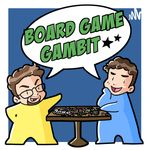 Podcast: Board Game Gambit