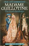 RPG Item: Real Life Gamebooks 1: Madame Guillotine: The French Revolution