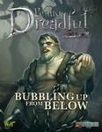 RPG Item: Penny Dreadful One Shot: Bubbling Up From Below